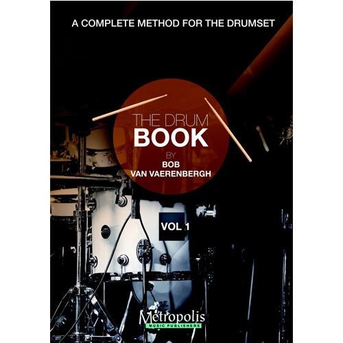 반 베렌버그 - The Drum Book (Le Livre de la Batterie), Vol. 1