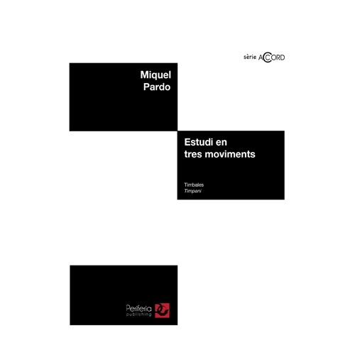 파르도 - Estudi en tres moviments for Timpani