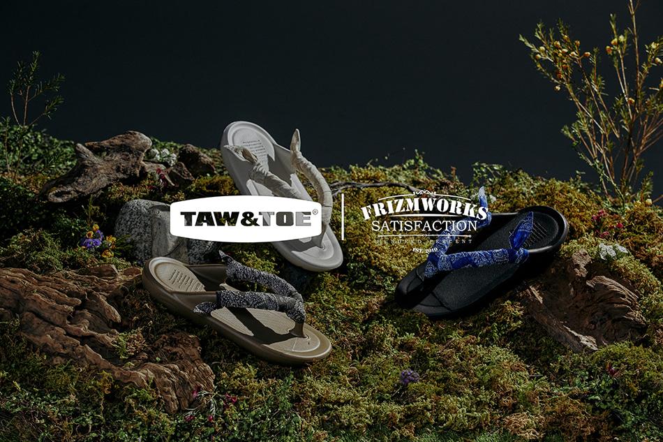 TAW&TOE® X FrizmWORKS 2021 Summer Collaboration Lookbook