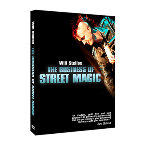 The Business of Street Magic by Will Stelfox