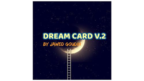 Mario Tarasini presents: Dream Card V.2 by Jawed Goudih video DOWNLOAD