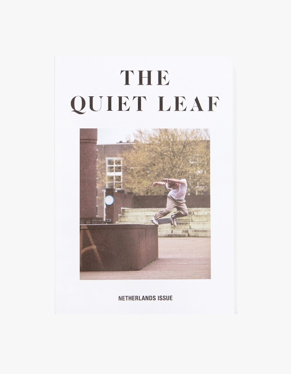 The Quiet Leaf The Quiet Leaf - Nethernalnds Issue | HEIGHTS. | International Store