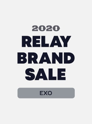 [RELAY BRAND SALE] EXO 1st WEEK SPECIAL PRICE - 5,900