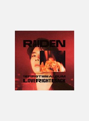Raiden The 1st Mini Album - Love Right Back
