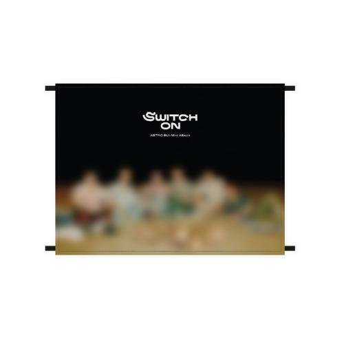 [8/30 발송] 아스트로 - 05 패브릭 포스터 / 2021 SWITCH ON POP-UP STORE