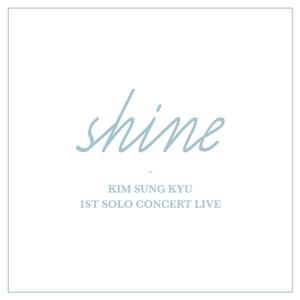 김성규 - 1번째 SOLO CONCERT LIVE [SHINE]