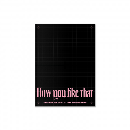 BLACKPINK SPECIAL EDITION [How You Like That]